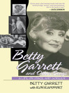 Betty Garrett and Other Songs (eBook): A Life on Stage and Screen