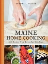 Maine Home Cooking (eBook): 175 Recipes from Down East Kitchens