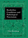 Borderline Conditions and Pathological Narcissism (eBook)