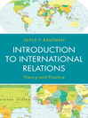 Introduction to International Relations (eBook): Theory and Practice