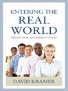 Entering the Real World (eBook): Timeless Ideas Not Learned in School