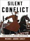 Silent Conflict (eBook): A Hidden History of Early Soviet-Western Relations