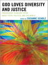God Loves Diversity and Justice (eBook): Progressive Scholars Speak about Faith, Politics, and the World