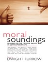 Moral Soundings (eBook): Readings on the Crisis of Values in Contemporary Life