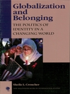 Globalization and Belonging (eBook): The Politics of Identity in a Changing World