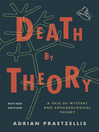 Death by Theory (eBook): A Tale of Mystery and Archaeological Theory