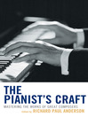 The Pianist's Craft (eBook): Mastering the Works of Great Composers