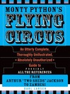 Monty Python's Flying Circus (eBook): An Utterly Complete, Thoroughly Unillustrated, *Absolutely Unauthorized* Guide to Possibly All the References