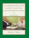 An Administrator's Guide to Better Teacher Mentoring (eBook)