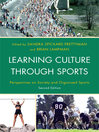 Learning Culture through Sports (eBook): Perspectives on Society and Organized Sports