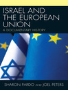 Israel and the European Union (eBook): A Documentary History
