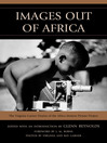 Images Out of Africa (eBook): The Virginia Garner Diaries of the Africa Motion Picture Project