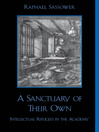 A Sanctuary of Their Own (eBook): Intellectual Refugees in the Academy