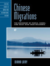 Chinese Migrations (eBook): The Movement of People, Goods, and Ideas over Four Millennia