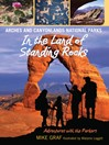 Arches and Canyonlands National Parks (eBook): In the Land of Standing Rocks