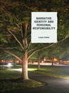 Narrative Identity and Personal Responsibility (eBook)