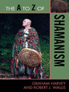 The A to Z of Shamanism (eBook)