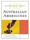 Historical Dictionary of Australian Aborigines (eBook)