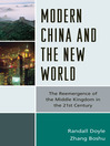 Modern China and the New World (eBook): The Reemergence of the Middle Kingdom in the 21st Century