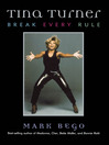 Tina Turner (eBook): Break Every Rule