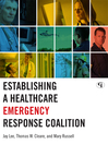 Establishing a Healthcare Emergency Response Coalition (eBook)