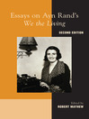 Essays on Ayn Rand's We the Living (eBook)