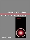 Kubrick's 2001 (eBook): A Triple Allegory