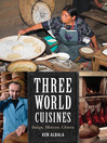 Three World Cuisines (eBook): Italian, Mexican, Chinese