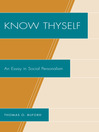 Know Thyself (eBook): An Essay on Social Personalism