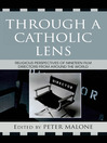 Through a Catholic Lens (eBook): Religious Perspectives of 19 Film Directors from Around the World