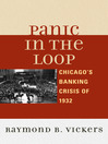 Panic in the Loop (eBook): Chicago's Banking Crisis of 1932