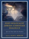 Post-Holocaust Jewish–Christian Dialogue (eBook): After the Flood, before the Rainbow