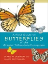 A Field Guide to Butterflies of the Greater Yellowstone Ecosystem (eBook)