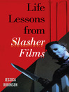Life Lessons from Slasher Films (eBook)