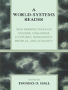 A World-Systems Reader (eBook): New Perspectives on Gender, Urbanism, Cultures, Indigenous Peoples, and Ecology