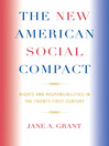 The New American Social Compact (eBook): Rights and Responsibilities in the Twenty-first Century
