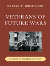 Veterans of Future Wars (eBook): A Study in Student Activism