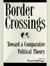Border Crossings (eBook): Toward a Comparative Political Theory