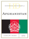 Historical Dictionary of Afghanistan (eBook)