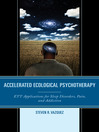Accelerated Ecological Psychotherapy (eBook): ETT Applications for Sleep Disorders, Pain, and Addiction