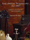 Early American Decorative Arts, 1620-1860 (eBook): A Handbook for Interpreters