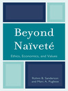 Beyond Naïveté (eBook): Ethics, Economics and Values