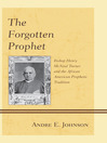 The Forgotten Prophet (eBook): Bishop Henry McNeal Turner and the African American Prophetic Tradition