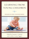 Learning from Young Children (eBook): Research in Early Childhood Music