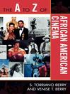 The A to Z of African American Cinema (eBook)