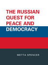 The Russian Quest for Peace and Democracy (eBook)