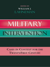 Military Intervention (eBook): Cases in Context for the Twenty-First Century