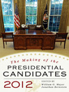 The Making of the Presidential Candidates 2012 (eBook)