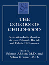 The Colors of Childhood (eBook): Separation-Individuation across Cultural, Racial, and Ethnic Diversity