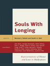 Souls with Longing (eBook): Representations of Honor and Love in Shakespeare